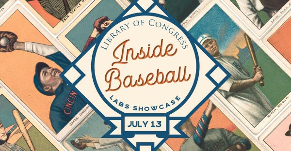"Graphic for Library of Congress event ""Inside Baseball"" showing images of vintage baseball cards"