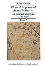 El servicio personal de los indios en la Nueva España, Silvio Zavala