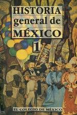 Historia general de México: volumen I, Daniel Cosío Villegas, Editor