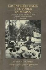 Los intelectuales y el poder en México, Roderic A. Camp, Charles A. Hale, Josefina Zoraida Vázquez