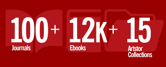 Graphic reading: 200+ Journals, 1,750 Open Access Ebooks, 15 Artstor Collections