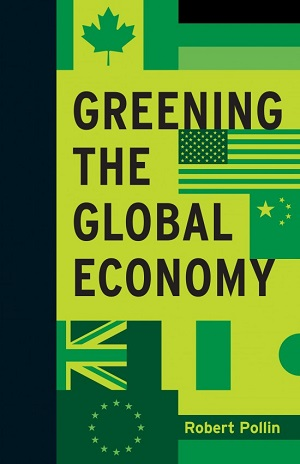 Greening the Global Economy. Robert Pollin.