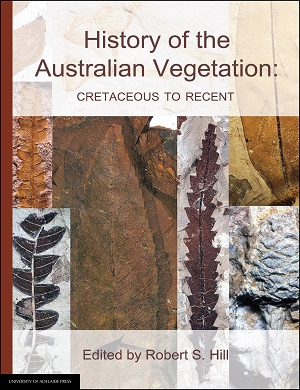 History of the Australian Vegetation: Cretaceous to Recent. University of Adelaide Press.