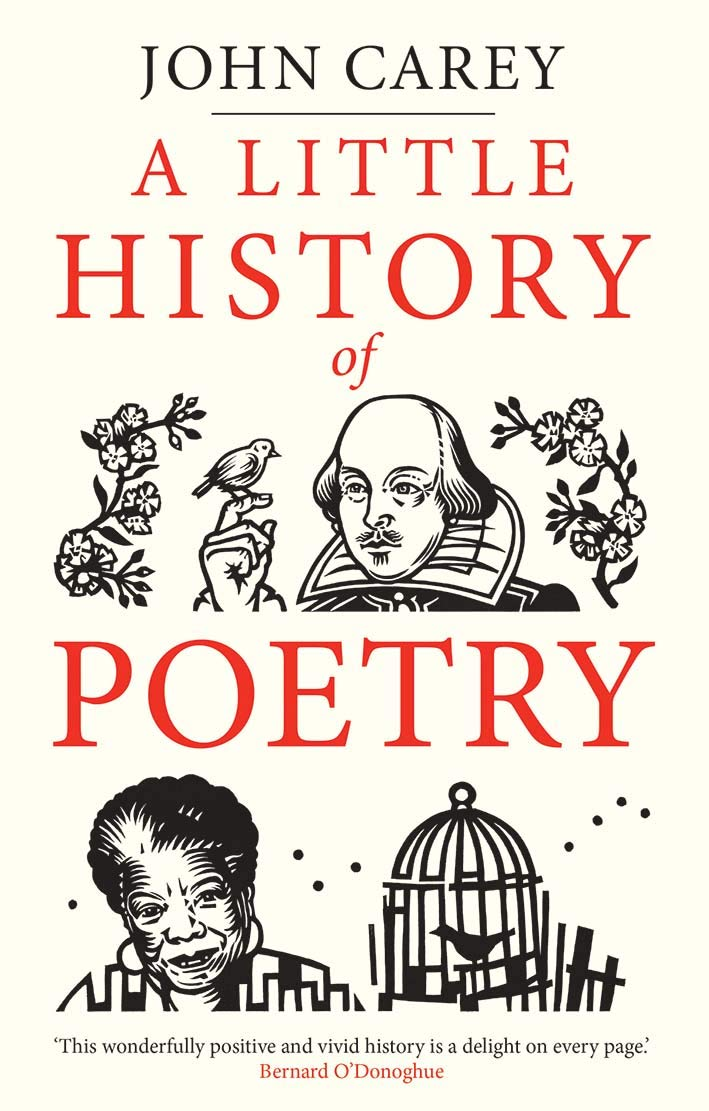 John Carey. A Little History of Poetry.