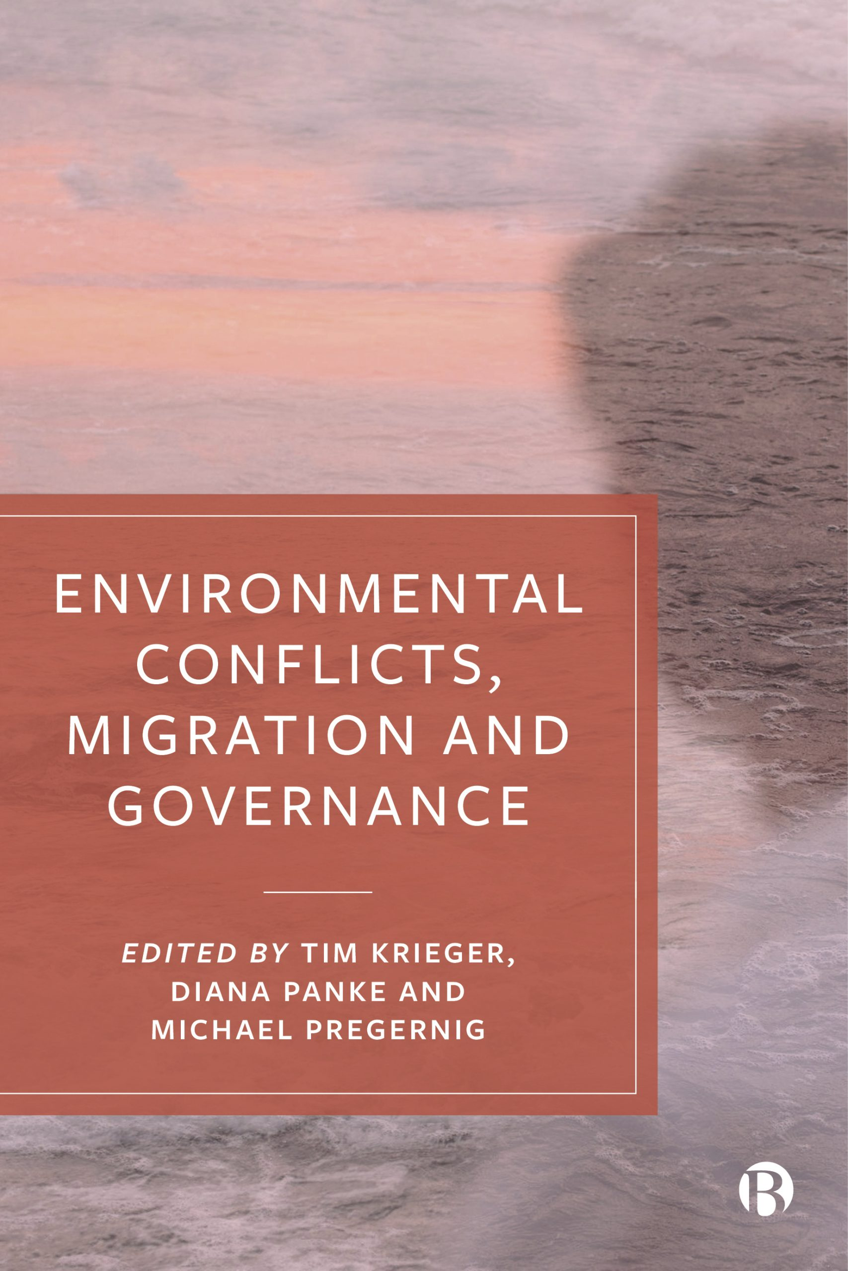 Bristol University Press. Environmental Conflicts, Migration and Governance.