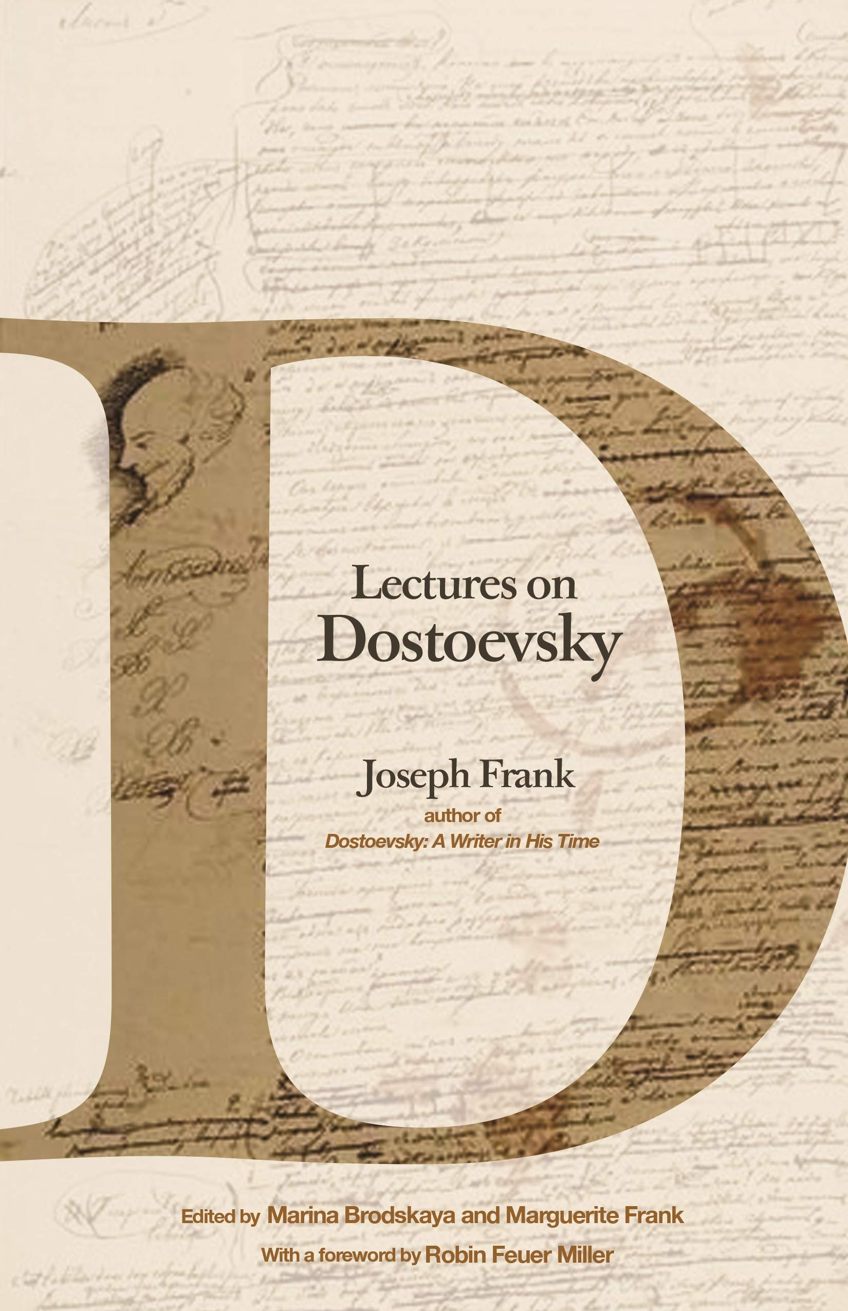 Joseph Frank. Lectures on Dostoevsky.