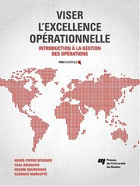 Introduction à la gestion des opérations Viser l'excellence opérationnelle